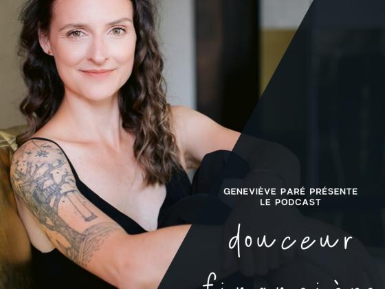 Couverture Podcast Geneviève Paré - Douceur Financière